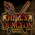 Hells Dungeon Episode 1