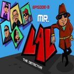 Mr LAL The Detective 3