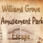 Williams Grove Amusement Park Escape