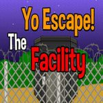 Yo Escape The Facility