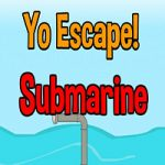 Yo Escape The Submarine