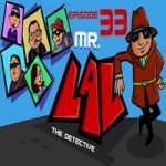 Mr LAL The Detective 33