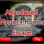 Abandoned Mystery Rooms Escape