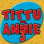 Tittu And Annie 3