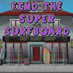 Find The Super Surf Board