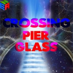 Crossing Pier Glass