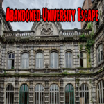 Abandoned University Escape