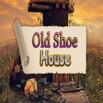 Old Shoe House