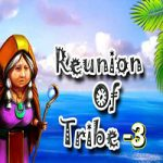 Reunion Of Tribe 3