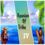 Reunion Of Tribe 4