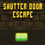 Shutter Door Escape